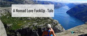 A Nomad Love FuckUp Tale (nomadsoulmates.com)